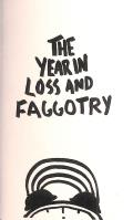 The Year in Loss and Faggotry