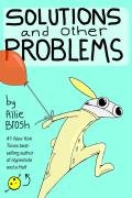 Solutions and Other Problems by Allie Brosh (Event Ticket and Book)