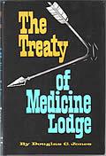 Treaty Of Medicine Lodge 1st Edition