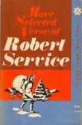 More Selected Verse Of Robert Service