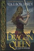The Dragon Queen: Tales Of Guinevere 1