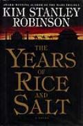 Years Of Rice & Salt