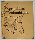 Orquideas Colombianas Columbian Orchids