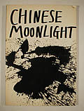 Chinese Moonlight: 63 Poems by 33 Poets