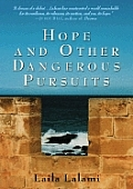 Hope & Other Dangerous Pursuits Signed