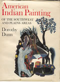 American Indian Painting of the Southwest & Plains Areas