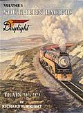 Southern Pacific Daylight Train 98 99 Volume 1