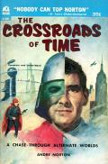 The Crossroads Of Time: Crosstime 2
