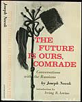 Future Is Ours Comrade 1st Edition Kosinski