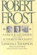 Robert Frost A Biography