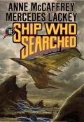 The Ship Who Searched: The Ship Who... 3