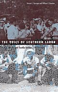 The Voice of Southern Labor: Radio, Music, and Textile Strikes, 1929-1934