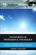 Foundations of Professional Psychology: The End of Theoretical Orientations and the Emergence of the Biopsychosocial Approach