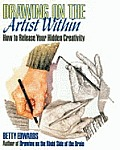 Drawing On The Artist Within How To Release Your Hidden Creativity