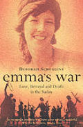Emmas War Love Betrayal & Death In The Sudan