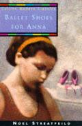 Ballet Shoes For Anna Collins Classics