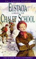 Chalet School 06 Eustacia Goes To The Chalet School