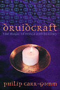 Druidcraft The Magic Of Wicca & Druidry