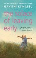 Solace Of Leaving Early