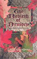 Rebirth Of Druidry Ancient Earth Wisdom