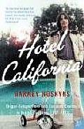Hotel California Singer Songwriters & Cocaine Cowboys in the La Canyons 1967 1976