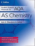 As Chemistry Unit 2: Chemistry in Action