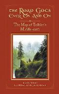 Road Goes Ever On & On The Map Of Tolkiens Middle Earth