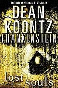 Lost Souls Frankenstein Book 4