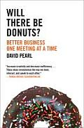 Will There Be Donuts Start a Business Revolution One Meeting at a Time