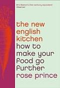 New English Kitchen How to Make Your Food Go Further