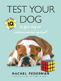 Test Your Dog The Dog IQ Test