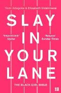 Slay In Your Lane The Black Girl Bible