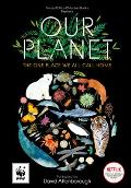 Our Planet The One Place We All Call Home