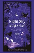 Night Sky Almanac A Stargazers Guide to 2021
