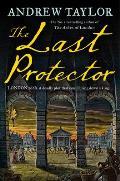 The Last Protector (James Marwood & Cat Lovett, Book 4)