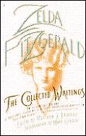 Zelda Fitzgerald The Collected Writings