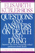 Questions & Answers On Death & Dying