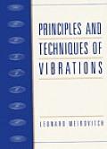 Principles and Techniques of Vibrations