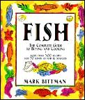 Fish The Complete Guide To Buying & Cooking