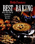 Betty Crockers Best of Baking More Than 350 of Americas Favorite Recipes