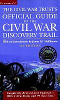 Civil War Trusts Official Guide To The Civil