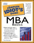Complete Idiots Guide To MBA Basics