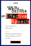 How To Write & Deliver An Effective Spee