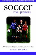 Soccer For Juniors A Guide For Players Pare