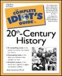 Complete Idiots Guide To The Twentieth Century
