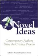 Novel Ideas Contemporary Writers Share T