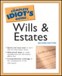 Complete Idiots Guide To Wills & Estates