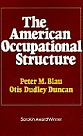 The American Occupational Structure