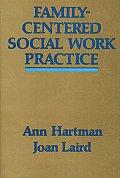 Family Centered Social Work Practice