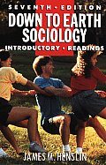 Down To Earth Sociology Introductory 7th Edition